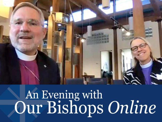 An Evening with our Bishops